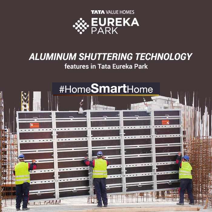What are the Aluminum Shuttering Technology Features in Tata Eureka Park?